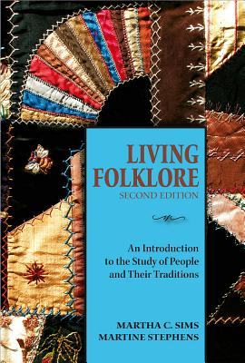 Living Folklore By Sims, Martha/ Stephens, Martine