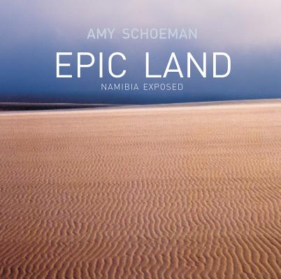 Epic Land By Schoeman, Amy